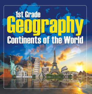 1St Grade Geography  Continents of the World