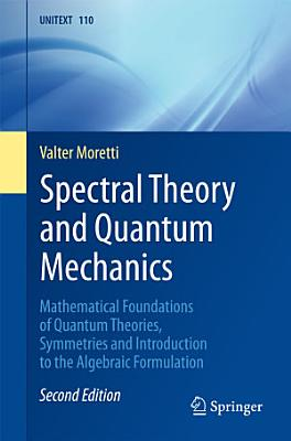 Spectral Theory and Quantum Mechanics PDF