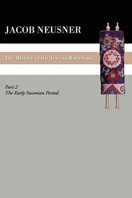 A History of the Jews in Babylonia  Part II PDF