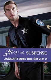 Love Inspired Suspense January 2015 - Box Set 2 of 2: Under the Lawman's Protection\Buried\Calculated Risk