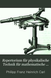Repertorium für physikalische Technik für mathematische und astronomische Instrumentenkunde: Band 1