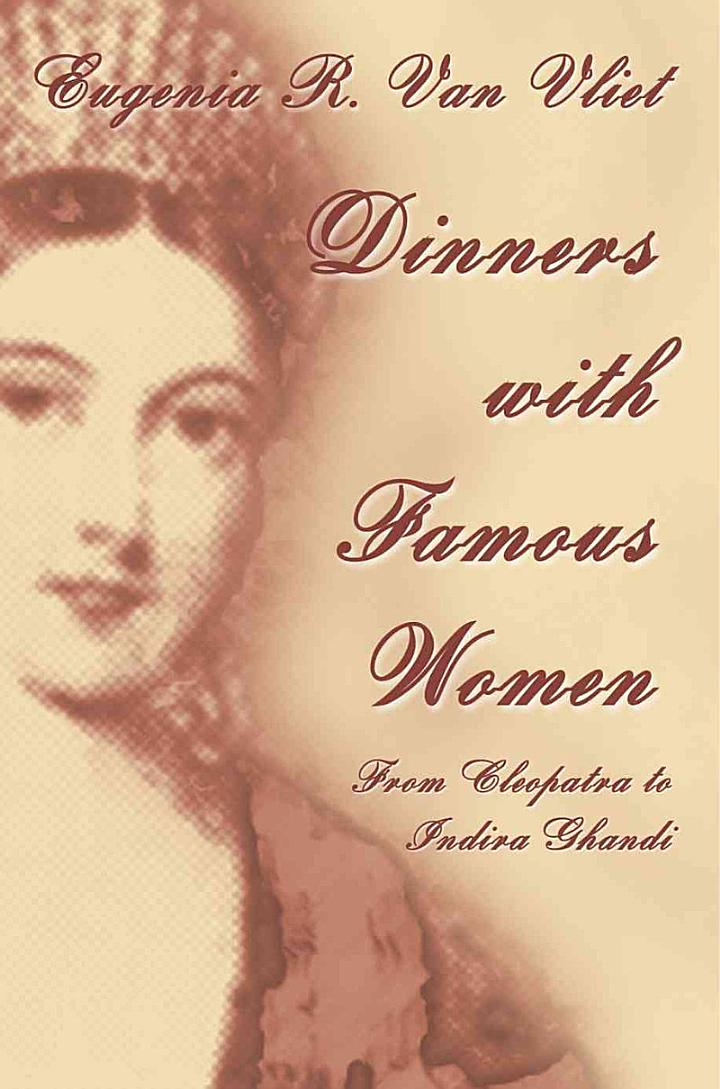 Dinners with Famous Women