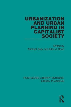 Urbanization and Urban Planning in Capitalist Society PDF