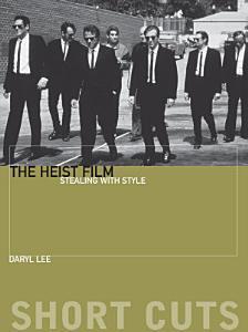 The Heist Film Book