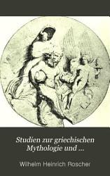 Studien zur griechischen Mythologie und Kulturgeschichte vom vergleichenden Standpunkte PDF