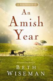 An Amish Year: Four Amish Novellas