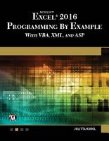 Microsoft Excel 2016 Programming by Example with VBA  XML  and ASP PDF