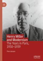 Henry Miller and Modernism PDF