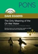The Only Meaning of the Oil Wet Water  Die Einzige Bedeutung Von   lnassem Wasser PDF