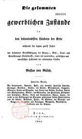 Geschichtliche Darstellung des Handels, der Gewerbe und des Ackerbaus der bedeutendsten handeltreibenden Staaten unsrer Zeit
