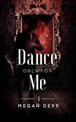 Dance Only for Me