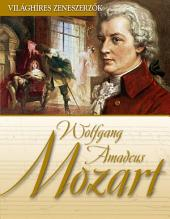 Wolfgang Amadeus Mozart: Világhíres zeneszerzők