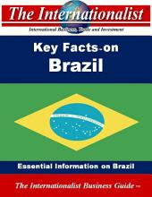 Key Facts on Brazil: Essential Information on Brazil