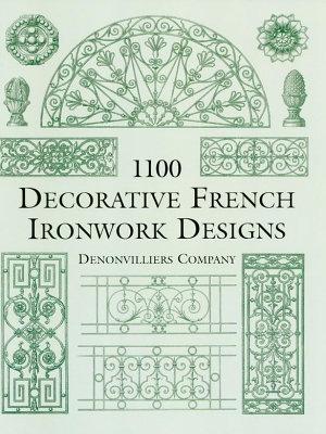 1100 Decorative French Ironwork Designs