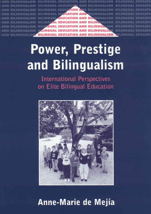 Power  Prestige  and Bilingualism