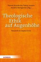 Theologische Ethik auf Augenh  he PDF