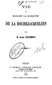 Vie de Madame la Marquise de la Rochejacquelein