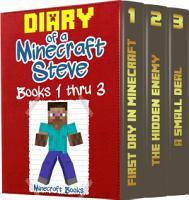 Diary of a Minecraft Steve Volume 1  Books 1 thru 3 PDF