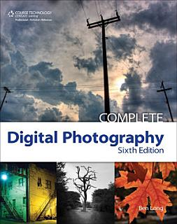 Complete Digital Photography Book