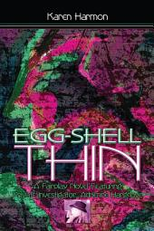 Egg-Shell Thin: A Fairplay Novel Featuring Private Investigator Adrienne Hargrove