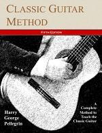 Classic Guitar Method -- Fifth Edition