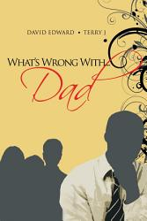 What S Wrong With Dad Book PDF