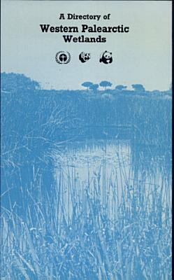 Directory of Wetlands of International Importance in the Western Palearctic