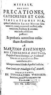 Missale: h.e. precationes catecheses, contemplationes piae