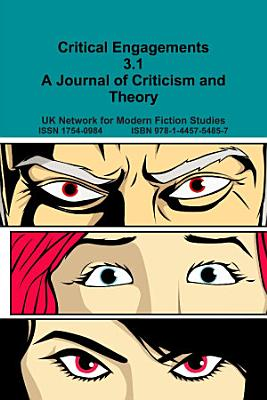 Critical Engagements 3 1 A Journal of Criticism and Theory PDF
