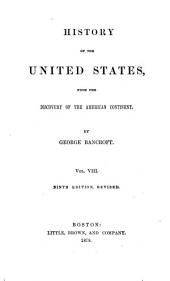 History of the United States of America: From the Discovery of the Continent, Volume 8