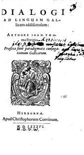 Dialogi Ad Linguam Gallicam addiscendam: Praefixa sunt paradigmata conjugationum Gallicarum