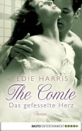 The Comte - Das gefesselte Herz: Roman
