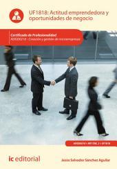 Actitud emprendedora y oportunidades de negocio. ADGD0210