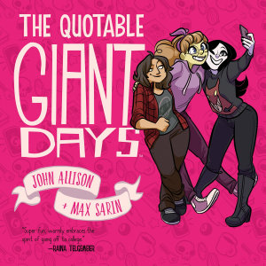 The Quotable Giant Days Book