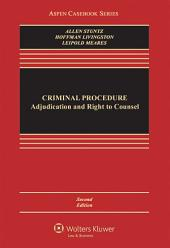 Criminal Procedure: Adjudication and Right to Counsel, Edition 2