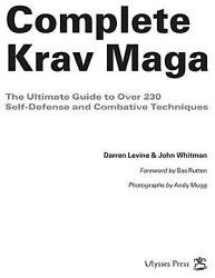 Complete Krav Maga The Ultimate Guide to Over 230 Self Defense and Combative Techniques PDF