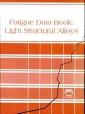 Fatigue Data Book: Light Structural Alloys