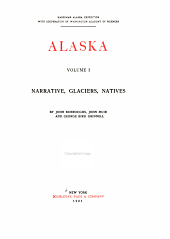 Alaska: Narrative, glaciers, natives