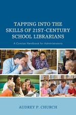 Tapping into the Skills of 21st-Century School Librarians
