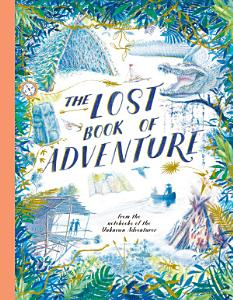The Lost Book of Adventure Book