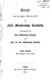 Briefe aus den Jahren 1830 bis 1847: Band 1