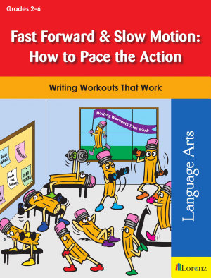 Fast Forward & Slow Motion: How to Pace the Action