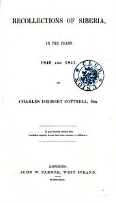 Recollections of Siberia, in the Years 1840 and 1841