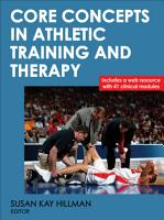 Core Concepts in Athletic Training and Therapy PDF