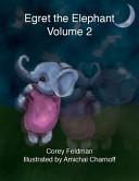 Egret the Elephant