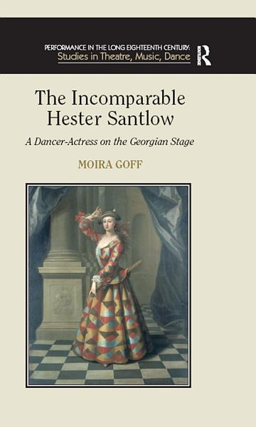 Download The Incomparable Hester Santlow Book
