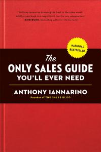 The Only Sales Guide You ll Ever Need Book