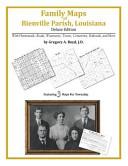Family Maps of Bienville Parish, Louisiana, Deluxe Edition