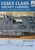Essex Class Aircraft Carriers of the Second World War PDF