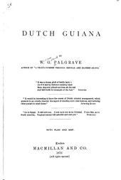 Dutch Guiana: Parts 3-4